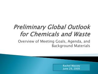 Preliminary Global Outlook for Chemicals and Waste