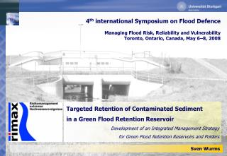 Targeted Retention of Contaminated Sediment  in a Green Flood Retention Reservoir