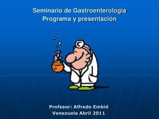 Seminario de Gastroenterología Programa y presentación