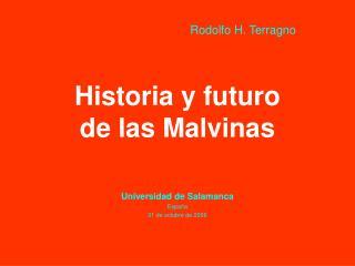 Historia y futuro  de las Malvinas