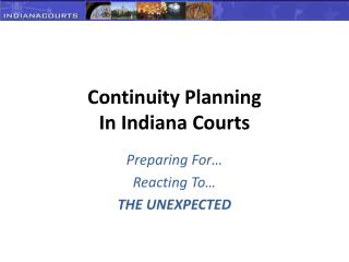 Continuity Planning In Indiana Courts