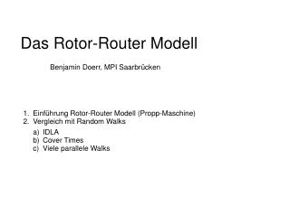 Das Rotor-Router Modell