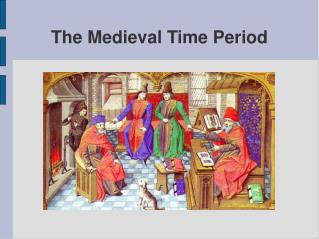 The Medieval Time Period