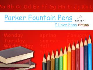 Parker Fountain Pens From I Love Pens