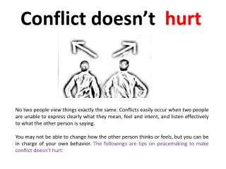 Conflict doesn't   hurt