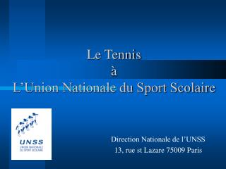 Le Tennis   à L'Union Nationale du Sport Scolaire