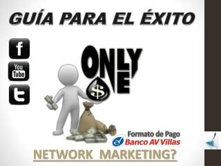 NETWORK  MARKETING ?