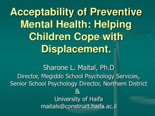 Acceptability of Preventive Mental Health: Helping Children Cope with Displacement.