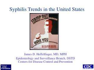 Syphilis Trends in the United States