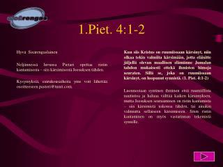 1.Piet. 4:1-2