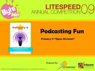 Podcasting Fun