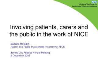 Involving patients, carers and the public in the work of NICE