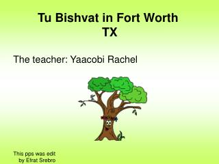 Tu Bishvat in Fort Worth  TX