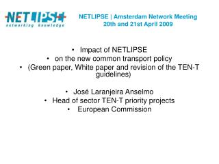 NETLIPSE | Amsterdam Network Meeting  20th and 21st April 2009