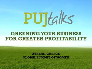 GREENING YOUR BUSINESS FOR GREATER PROFITABILITY