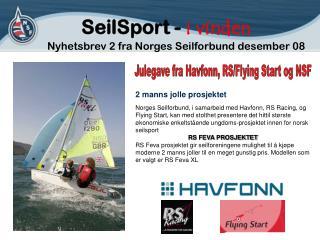 SeilSport - i vinden Nyhetsbrev 2 fra Norges Seilforbund desember 08