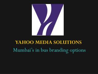 Mumbai's in bus branding options