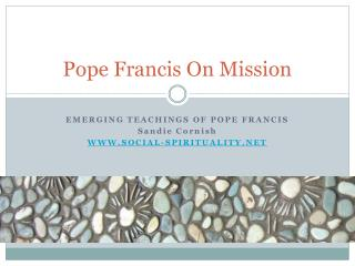 Pope Francis On Mission