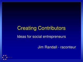 Creating Contributors