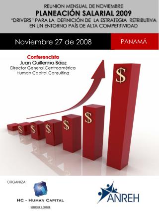 Conferencista Juan Guillermo Báez Director General Centroamérica   Human  Capital  Consulting