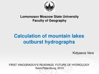 Calculation of mountain lakes outburst hydrographs