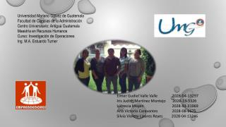 Universidad Mariano Gálvez  d e Guatemala Facultad  d e Ciencias  d e  l a Administración