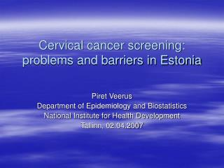 Cervical cancer screening: problems and barriers in Estonia
