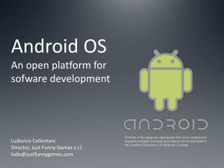 Android OS An open platform for sofware development