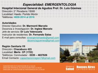 Especialidad: EMERGENTOLOGIA