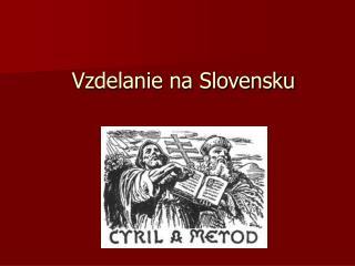 Vzdelanie na Slovensku