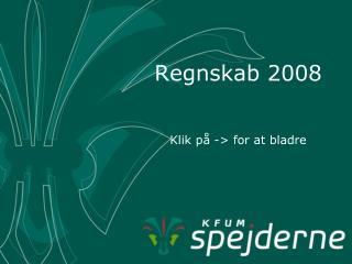 Regnskab 2008