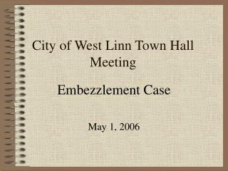 City of West Linn Town Hall Meeting