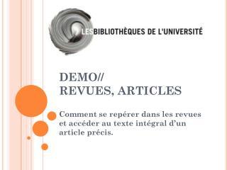 DEMO// REVUES, ARTICLES