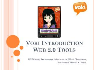 Voki  Introduction Web 2.0 Tools