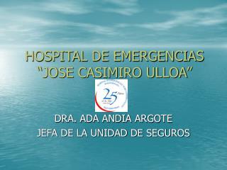 """HOSPITAL DE EMERGENCIAS """"JOSE CASIMIRO ULLOA"""""""