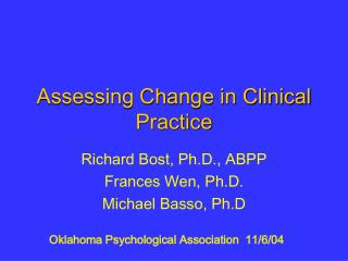 Assessing Change in Clinical Practice