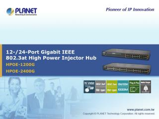 12-/24-Port Gigabit IEEE 802.3at High Power Injector Hub