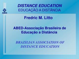 DISTANCE EDUCATION EDUCAÇÃO A DISTÂNCIA