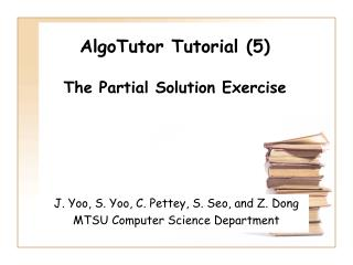 AlgoTutor Tutorial (5) The Partial Solution Exercise