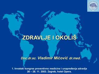 Doc.dr.sc.  Vladimir Mićović  drd.
