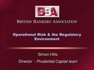 Operational Risk  the Regulatory Environment