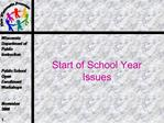 Start of School Year Issues