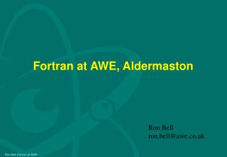 Fortran at AWE, Aldermaston