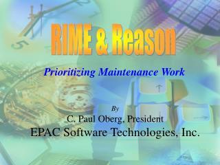 Prioritizing Maintenance Work