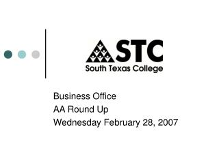 Business Office  AA Round Up Wednesday February 28, 2007