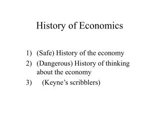 History of Economics Safe History of the economy