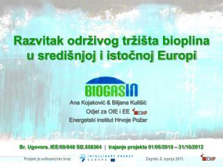 Razvitak održivog tržišta bioplina  u središnjoj i istočnoj Europi