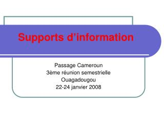 Supports d'information