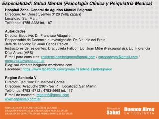 Especialidad: Salud Mental (Psicolog�a Cl�nica y Psiquiatr�a Medica)