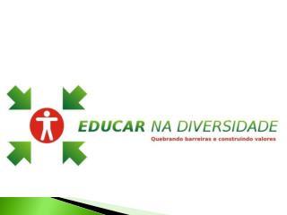 Projeto Educar na Diversidade
